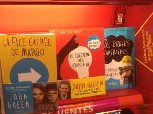 Some John Green books I was eyeing up in Paris